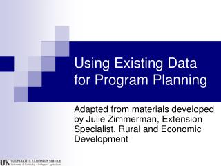 Using Existing Data for Program Planning