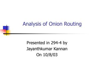 Analysis of Onion Routing