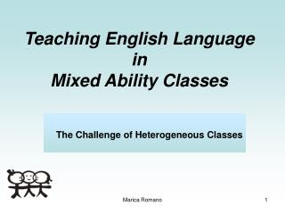 Teaching English Language  in  Mixed Ability Classes