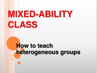 MIXED-ABILITY CLASS