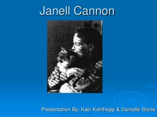 Janell Cannon