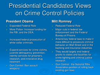 Presidential Candidates Views on Crime Control Policies