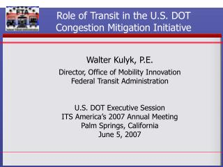 Role of Transit in the U.S. DOT Congestion Mitigation Initiative