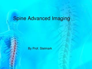Spine Advanced Imaging