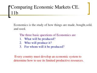 Comparing Economic Markets CE. 11b