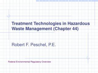 Treatment Technologies in Hazardous Waste Management Chapter 44