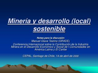 Miner a y desarrollo local sostenible