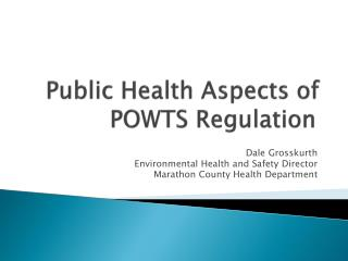 Public Health Aspects of POWTS Regulation