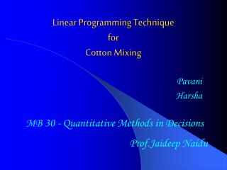 Linear Programming Technique  for  Cotton Mixing
