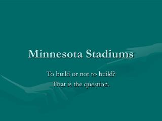 Minnesota Stadiums