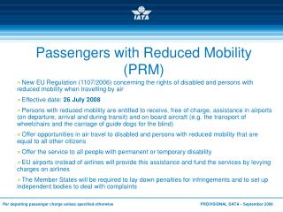Passengers with Reduced Mobility PRM