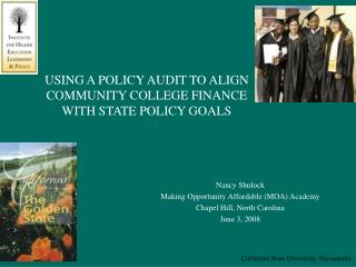USING A POLICY AUDIT TO ALIGN  COMMUNITY COLLEGE FINANCE WITH STATE POLICY GOALS