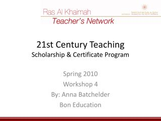 21st Century Teaching Scholarship  Certificate Program