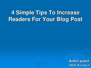 Tips To Increase Readers For Your Blog Post