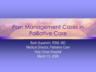 Pain Management Cases in Palliative Care