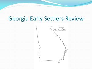 Georgia Early Settlers Review