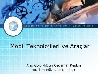 Mobil Teknolojileri ve Ara lari