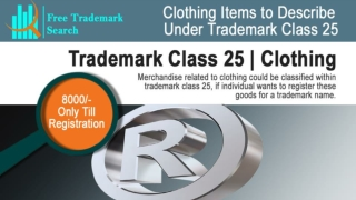 Trademark Class 25 | Clothing
