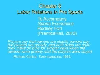 Chapter 8 Labor Relations in Pro Sports