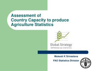Assessment of  Country Capacity to produce Agriculture Statistics