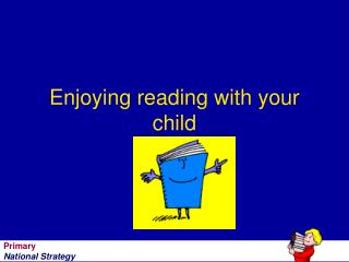 Enjoying reading with your child