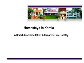Home Stays in Kerala- A smart Accommodation Alternative Here