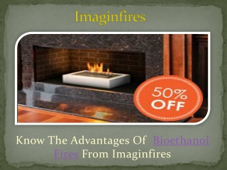 Buy bio ethanol fires in different shapes and sizes