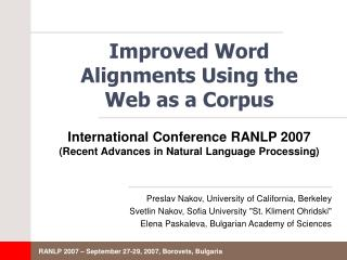 Improved Word Alignments Using the Web as a Corpus