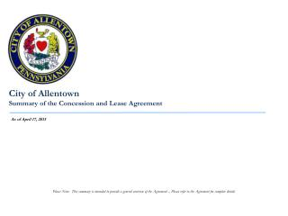 City of Allentown Summary of the Concession and Lease Agreement