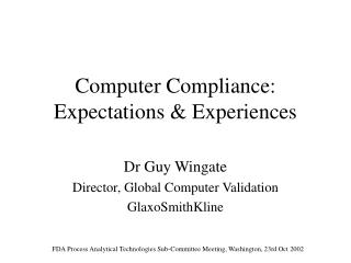 Computer Compliance: Expectations  Experiences