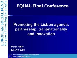 Promoting the Lisbon agenda: partnership, transnationality and innovation