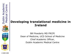 Developing translational medicine in Ireland