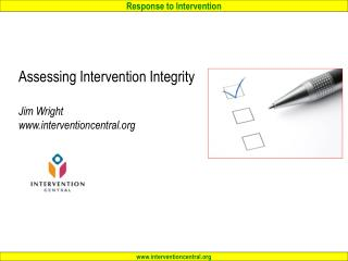 Assessing Intervention Integrity  Jim Wright interventioncentral