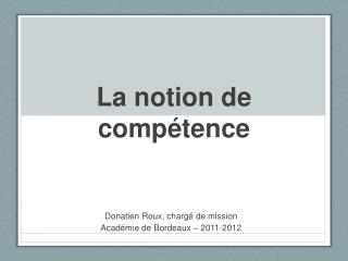 La notion de  comp tence