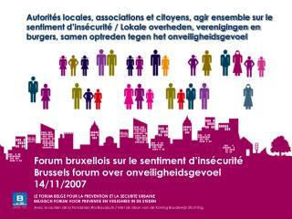Autorit s locales, associations et citoyens, agir ensemble sur le sentiment d ins curit