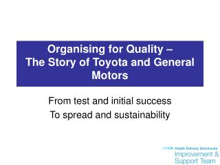 Organising for Quality    The Story of Toyota and General Motors