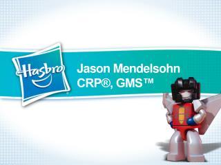 Jason Mendelsohn CRP , GMS