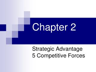 Strategic Advantage 5 Competitive Forces
