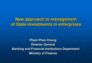 New approach to management  of State investments in enterprises