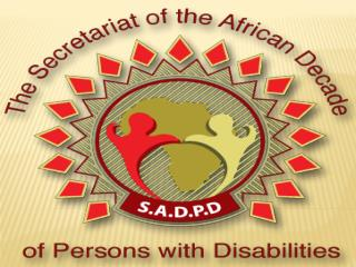 DISABILITY AND THE RIGHT TO DEVELOPMENT: MOVING POLICY TO PRACTICE