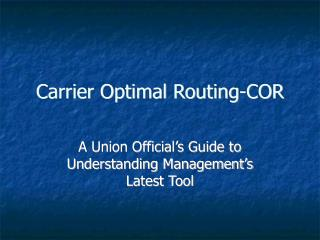 carrier optimal routing-cor