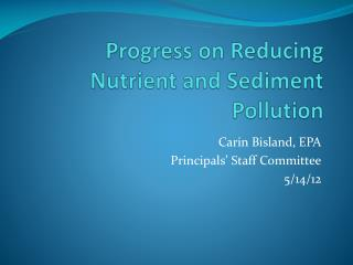 Progress on Reducing Nutrient and Sediment Pollution