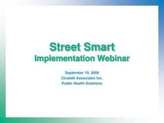 Street Smart Implementation Webinar