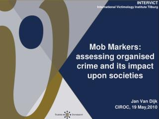 Mob Markers: assessing organised crime and its impact upon societies