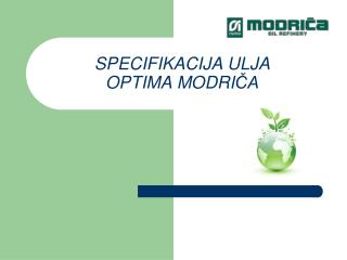 SPECIFIKACIJA ULJA OPTIMA MODRICA
