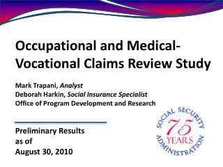 occupational and medical-vocational claims review study  mark trapani, analyst deborah harkin, social insurance speciali