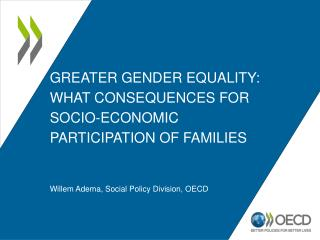 Greater gender Equality: what Consequences for socio-Economic participation of Families