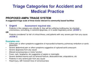 Triage Categories for Accident and Medical Practice