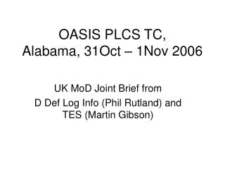 OASIS PLCS TC, Alabama, 31Oct   1Nov 2006