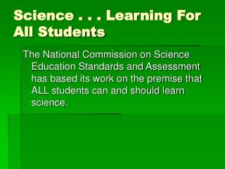 Science . . . Learning For All Students